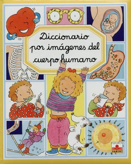 El cuerpo humano, diccionario por imágenes